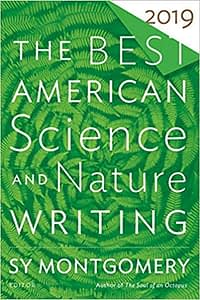 The Best American Science and Writing 2019